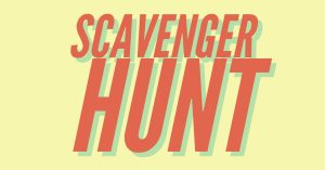 Join the Scavenger Hunt!